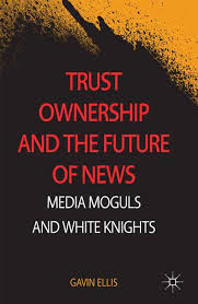 Trust Ownership and the Future of Media